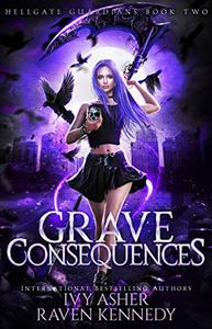 Grave Consequences