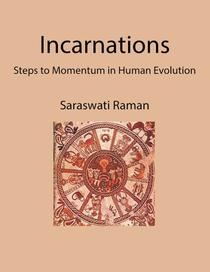 Incarnations: Steps to Momentum in Human Evolution