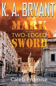 MARK OF THE TWO-EDGED SWORD