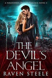 The Devil's Angel: A Paranormal Vampire Romance Novel