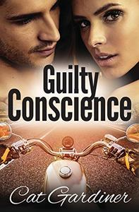 Guilty Conscience: A Conscience Series Novelette Book 1.5