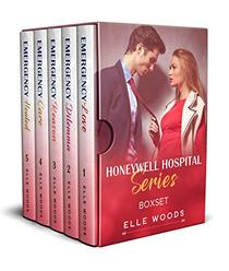 Honeywell Hospital Series Boxset - A Medical Romance: An Enemies to Lovers Second Chance Book 1-5