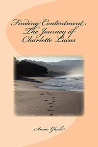 Finding Contentment: The Journey of Charlotte Lucas