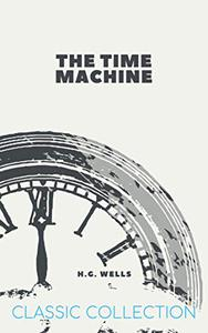 The Time Machine: with Illustrations