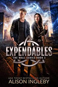 Expendables: A Young Adult Dystopian Novel