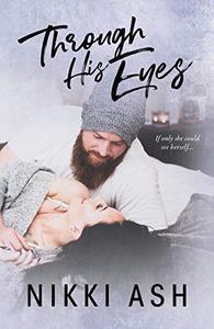 Through His Eyes: a Single Mom, Age Gap Romance