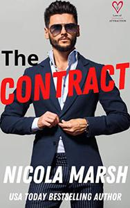 The Contract: an enemies to lovers, marriage of convenience standalone romance