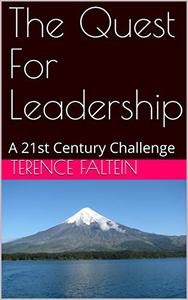 The Quest For Leadership: A 21st Century Challenge