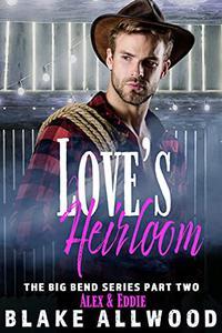 Love's Heirloom: A Gay MM Romance