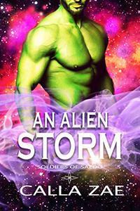 An Alien Storm: A Sci-Fi Romance