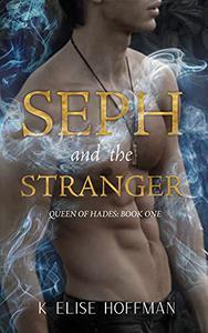 Seph and the Stranger