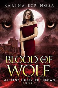 Blood of the Wolf: The Crown