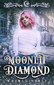 Moonlit Diamond: A Reverse Harem RomCom
