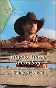 How to Marry a Cowboy: A Clean Romance