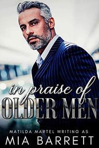 In Praise of Older Men: An Age Gap Romance