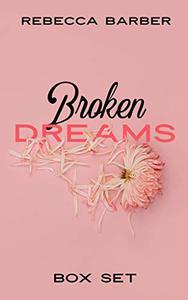 Broken Dreams Boxset
