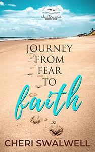 Journey from Fear to Faith