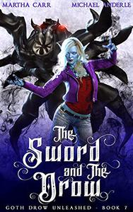 The Sword and The Drow