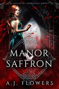 Manor Saffron: An Origin Novel
