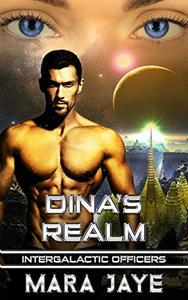 Dina's Realm: A Sci-Fi Alien Officer Romance