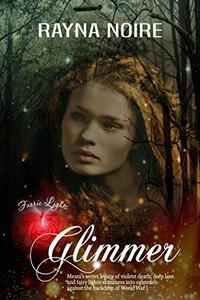 Faerie Lights: Glimmer: A Magical Historical Fantasy