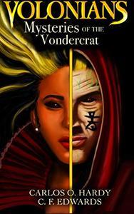 Volonians: Mysteries of the Vondercrat: A Gripping Epic Fantasy Novel