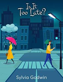 Is It Too Late?: A young adult novel