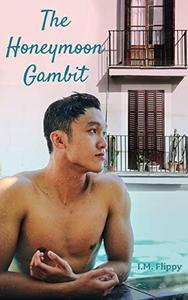 The Honeymoon Gambit