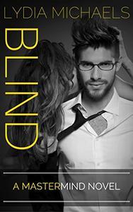 BLIND: A Mastermind Novel