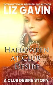 Halloween at Club Desire: A Club Desire Story
