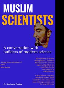 Muslim Scientists: A conversation with builders of modern science