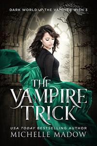 The Vampire Trick