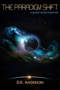 The Paradigm Shift: A Journey Beyond Perception