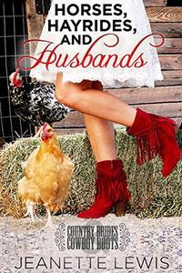 Horses, Hayrides and Husbands: Country Brides & Cowboy Boots