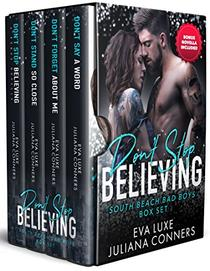 Don't Stop Believing: Complete South Beach Bad Boys Series Box Set Romance Collection