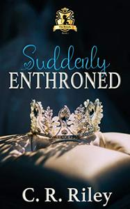 Suddenly Enthroned