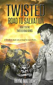 Twisted Road to Salvation