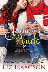 Jeremiah's Bogus Bride: Christmas Brides for Billionaire Brothers