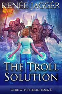The Troll Solution
