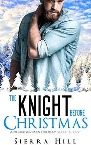 The Knight Before Christmas: A Mountain Man Holiday Short Story