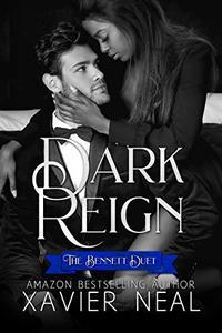 Dark Reign (The Bennett Duet #2): A Dark Mafia Romance