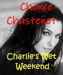 Charlie's Wet Weekend