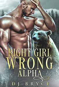 Right Girl, Wrong Alpha