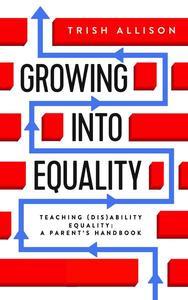 Teaching (dis)Ability Equality: A Parent's Handbook