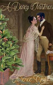 A Darcy Christmas: A Pride and Prejudice Variation