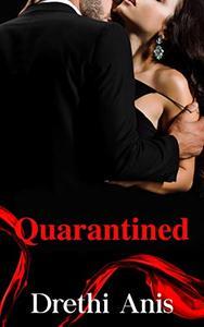 Quarantined: Book 1 of The Quarantine Series