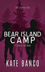 Bear Island Camp: A Place to Call Home