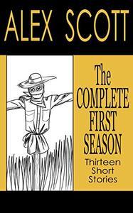 The Complete First Season: Thirteen Short Stories