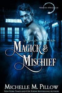 Magick and Mischief