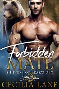 Forbidden Mate: A Shifting Destinies Bear Shifter Romance